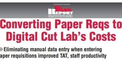 Converting Paper Reqs to Digital Cut Lab's Costs
