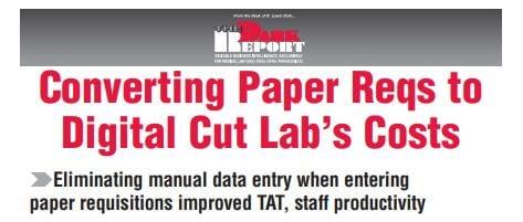 Converting Paper Reqs to Digital Cut Lab's Costs
