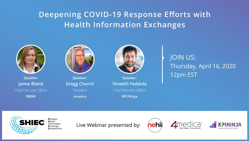 Webinar: Deepening COVID-19 Response Efforts with Health Information Exchanges